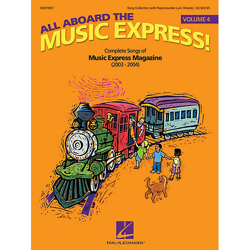 Hal Leonard All Aboard the Music Express Volume 4 (Complete Songs of Music Express Magazine (2003-2004)) COLLECTION thumbnail