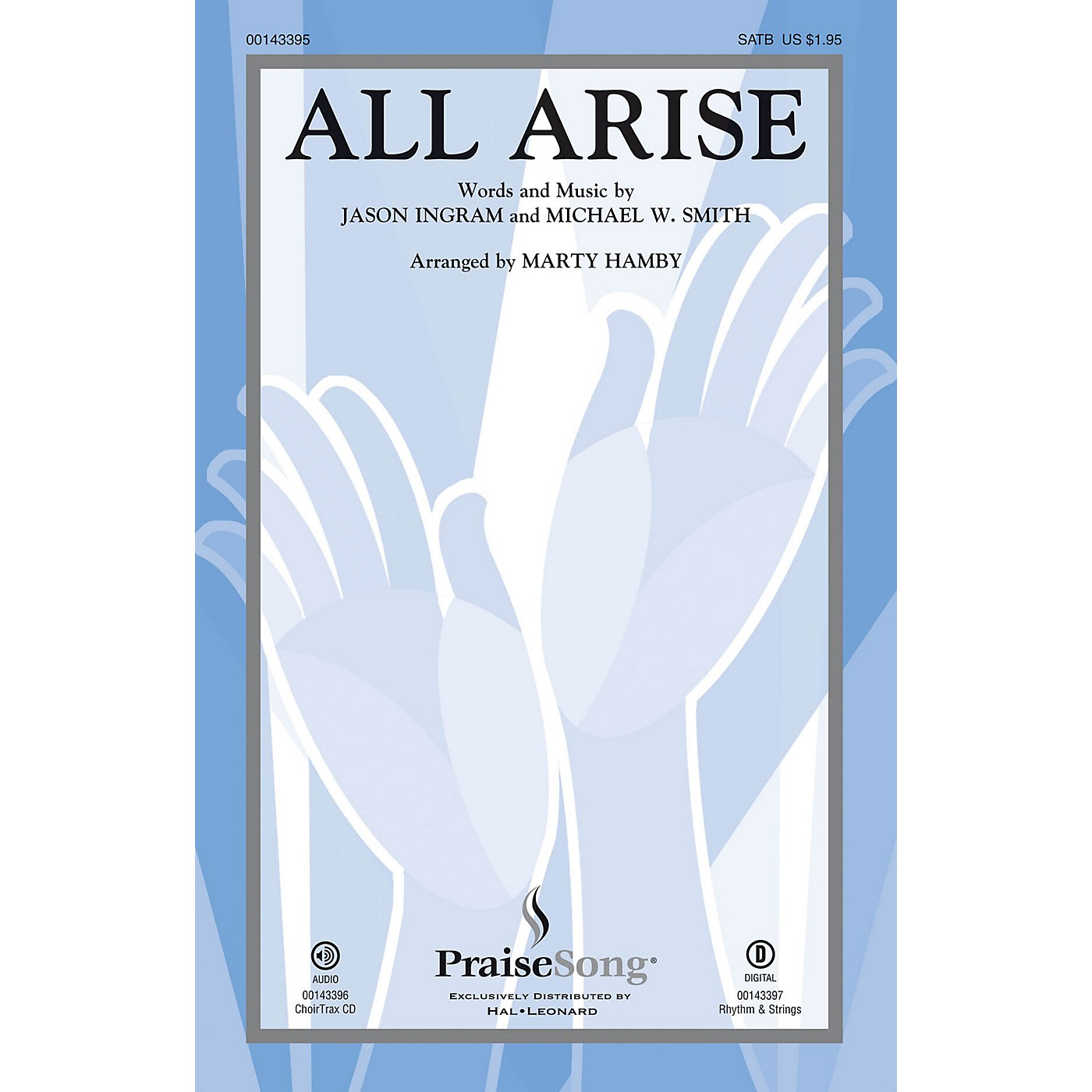PraiseSong All Arise CHOIRTRAX CD by Michael W. Smith Arranged by Marty Hamby thumbnail