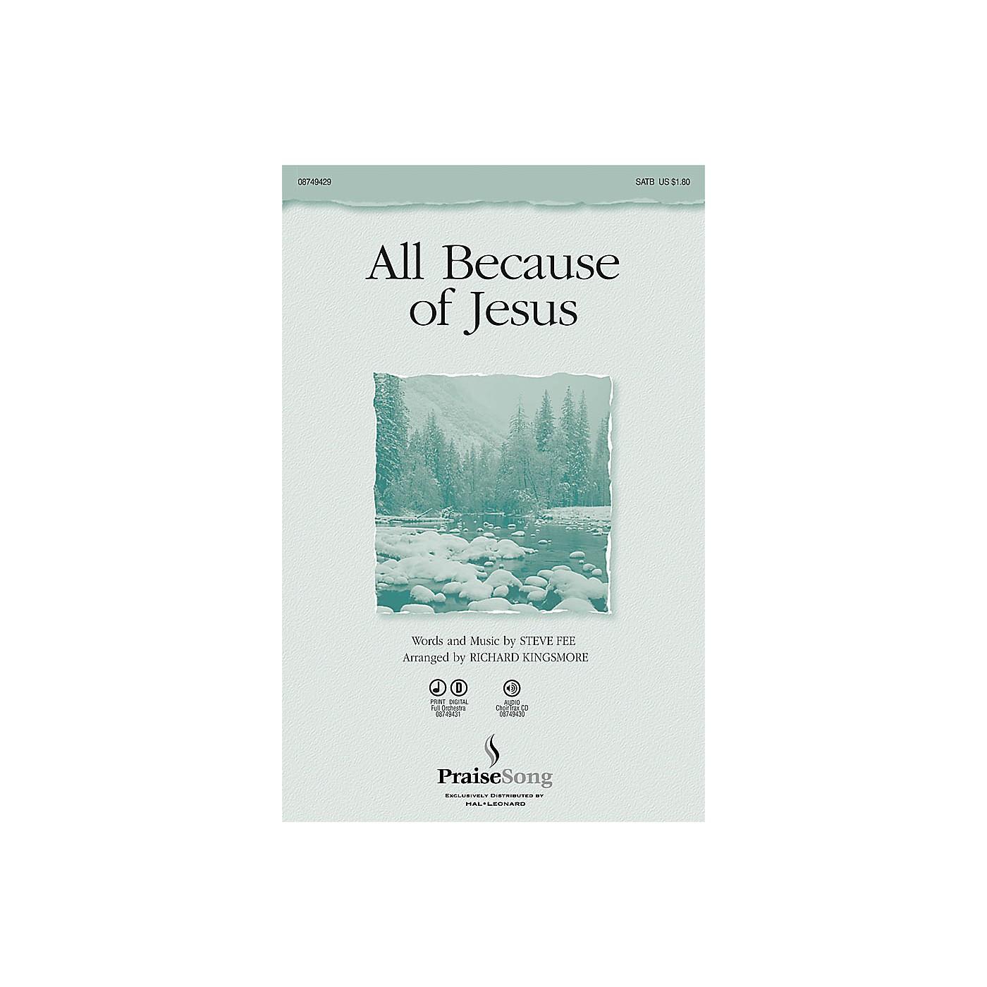 PraiseSong All Because of Jesus IPAKO Arranged by Richard Kingsmore thumbnail