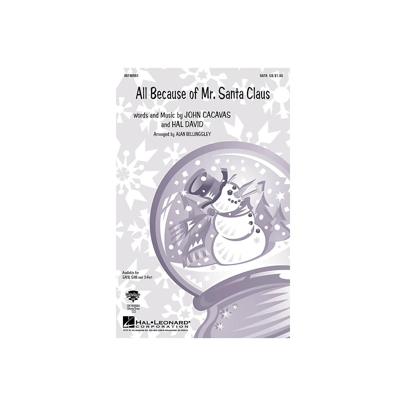 Hal Leonard All Because of Mr. Santa Claus ShowTrax CD Arranged by Alan Billingsley thumbnail