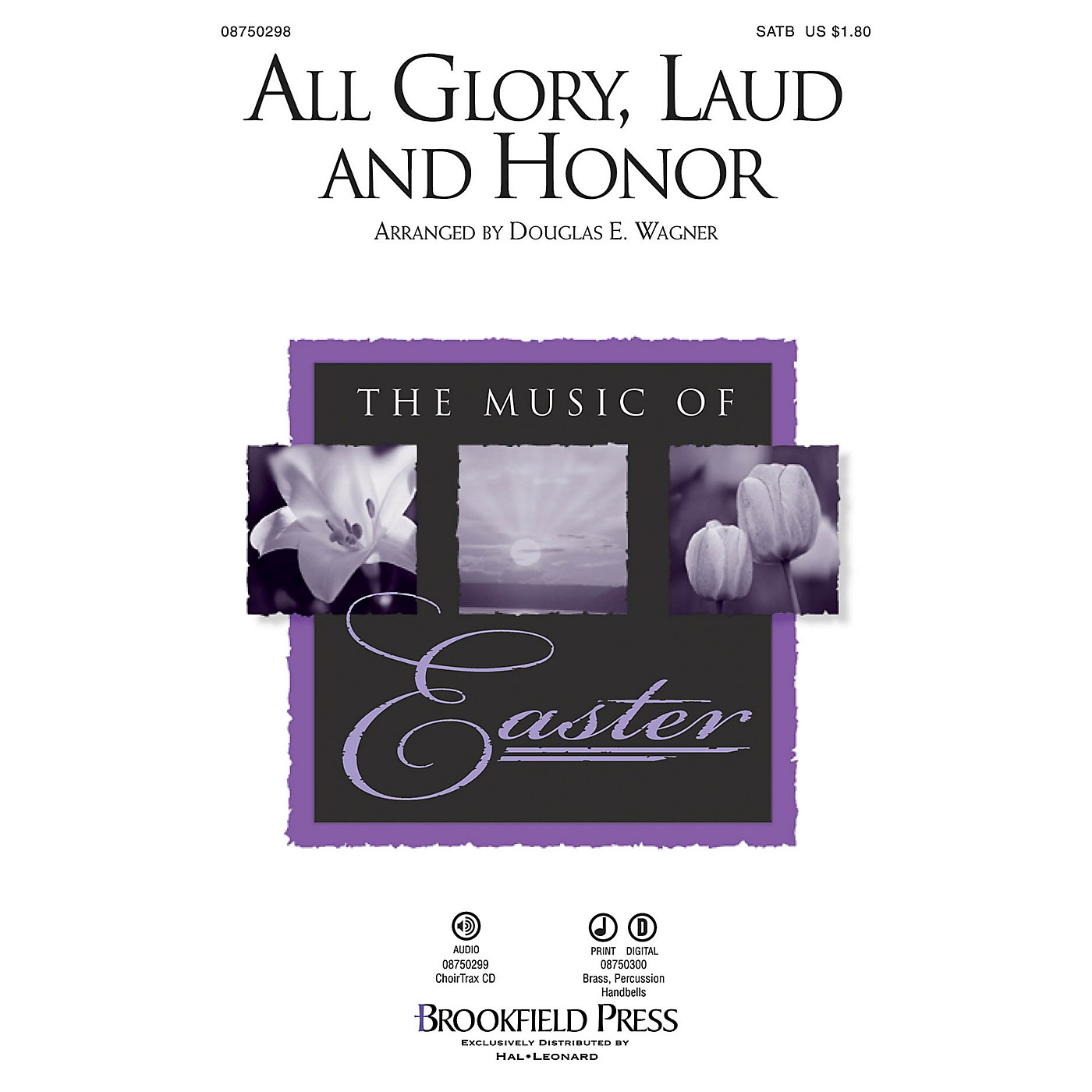 Brookfield All Glory, Laud and Honor SATB arranged by Douglas E. Wagner thumbnail