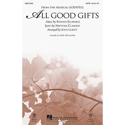 Hal Leonard All Good Gifts (from Godspell) SATB arranged by John Leavitt thumbnail