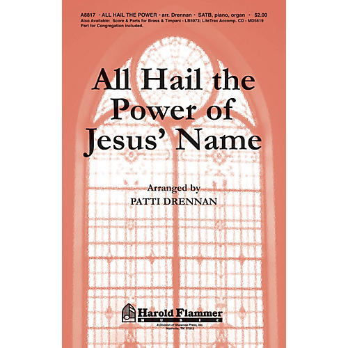 Shawnee Press All Hail the Power of Jesus' Name SATB arranged by Patti Drennan thumbnail