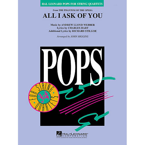 Hal Leonard All I Ask of You (from The Phantom of the Opera) Pops For String Quartet Series Arranged by John Higgins thumbnail