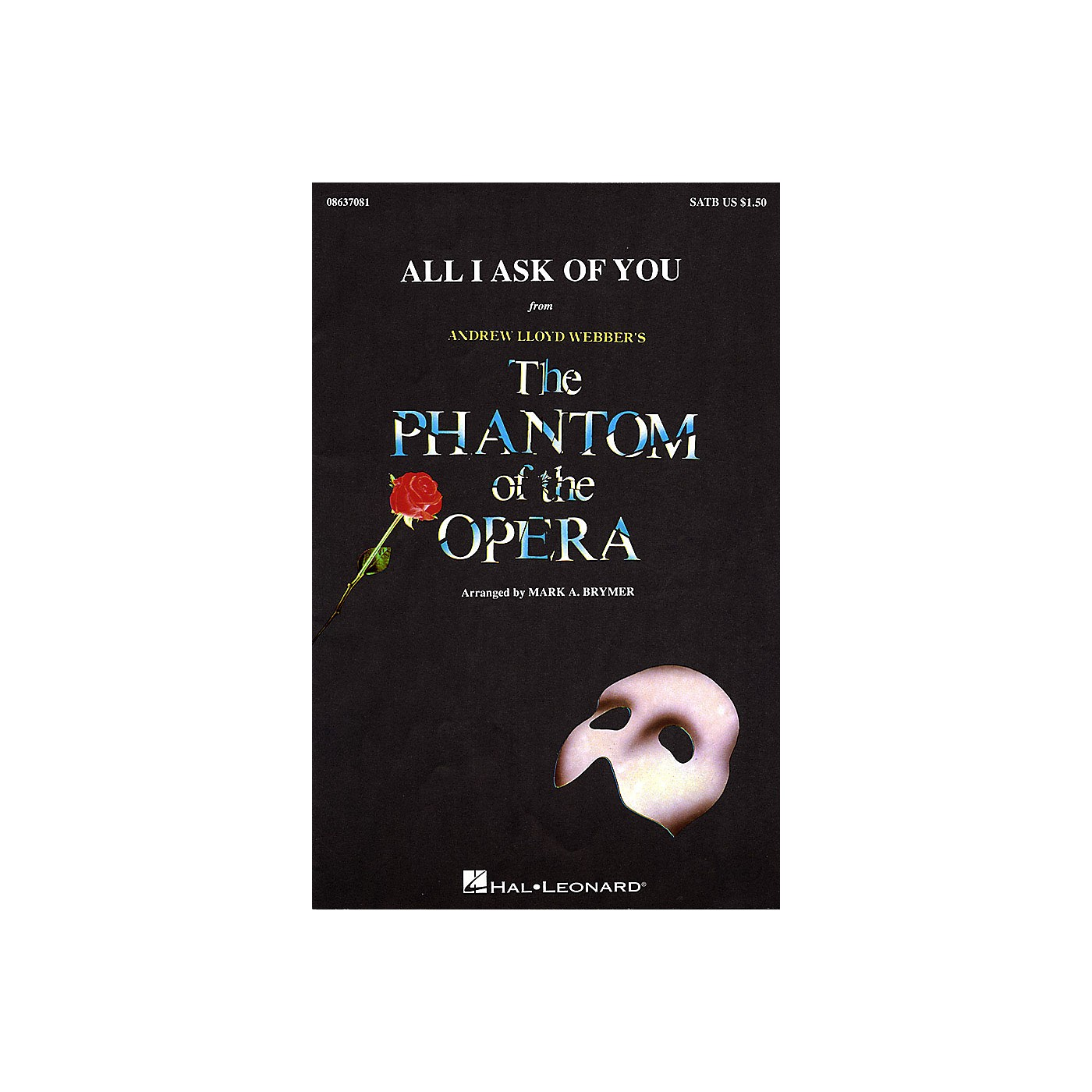 Hal Leonard All I Ask of You (from The Phantom of the Opera) ShowTrax CD by Barbra Streisand Arranged by Mark Brymer thumbnail