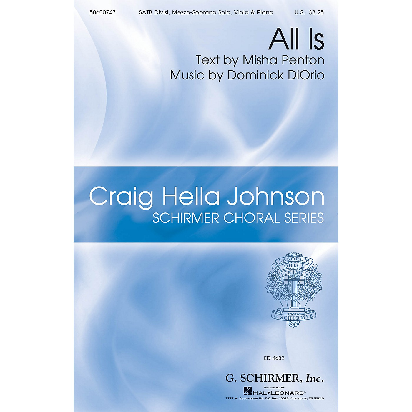 G. Schirmer All Is (Craig Hella Johnson Choral Series) SATB composed by Dominick DiOrio thumbnail