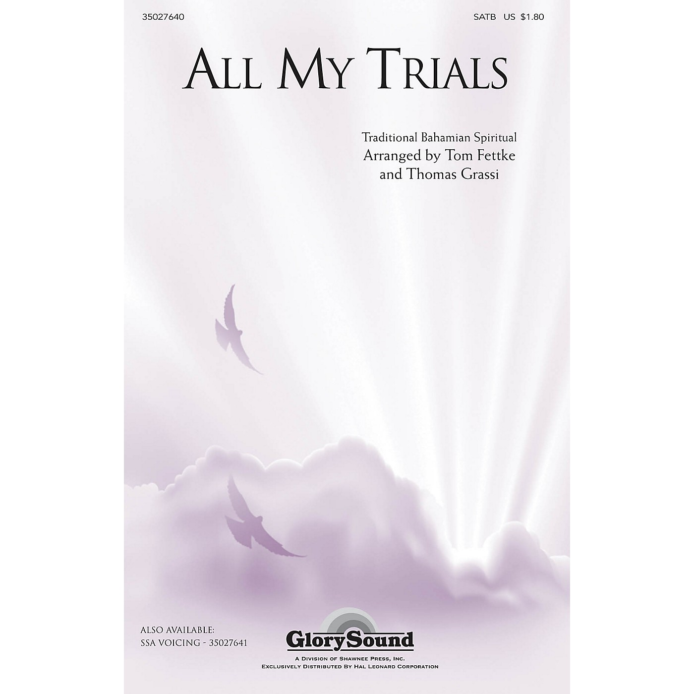 Shawnee Press All My Trials (Traditional Spiritual) SATB arranged by Tom Fettke thumbnail