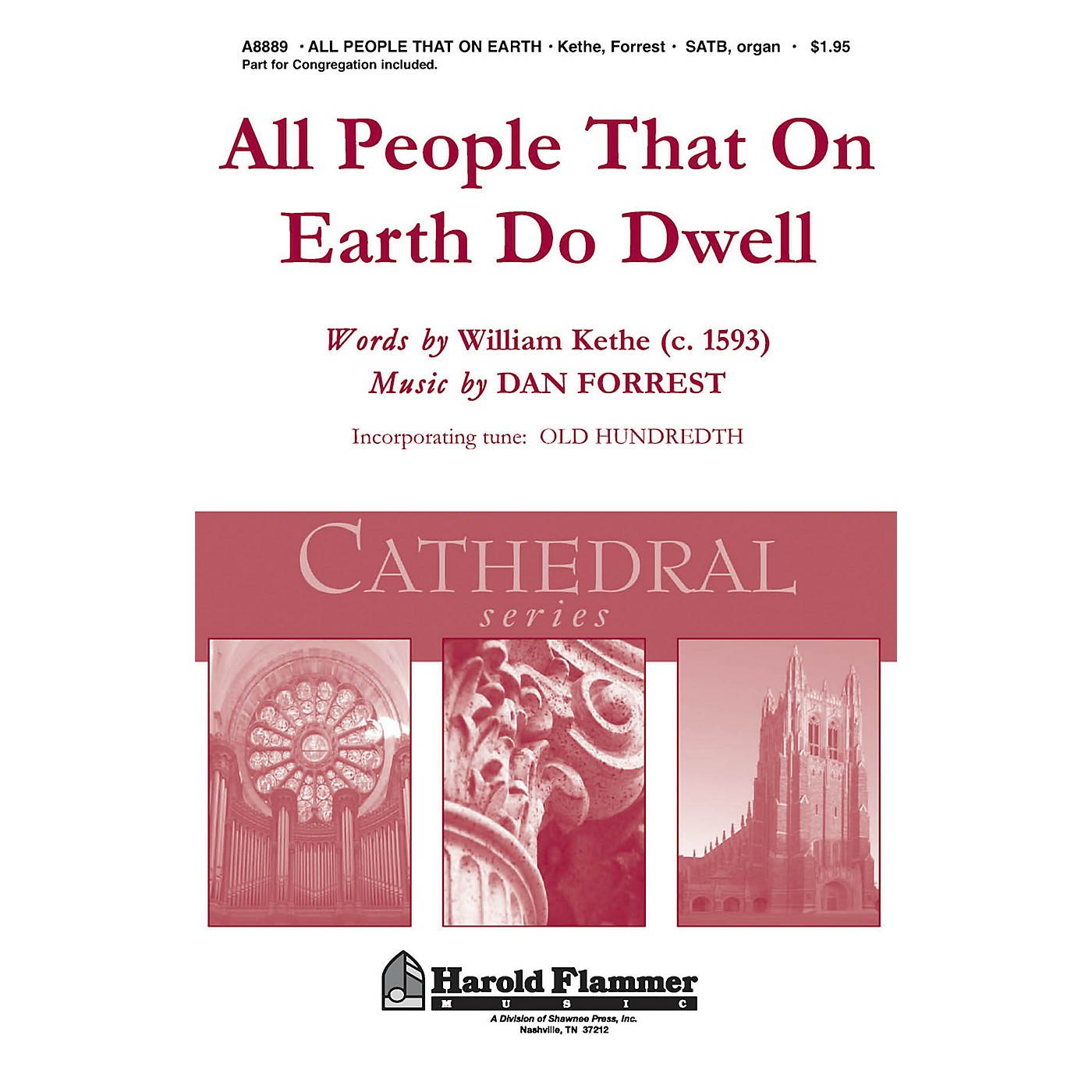 Shawnee Press All People That on Earth Do Dwell (Shawnee Press Cathedral Series) SATB, Organ arranged by Dan Forrest thumbnail