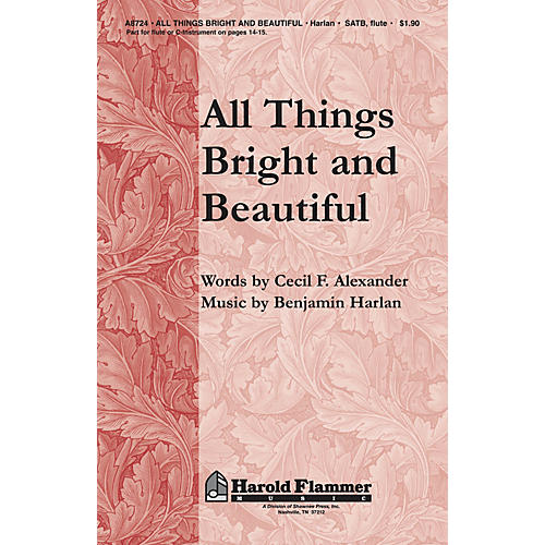 Shawnee Press All Things Bright and Beautiful SATB composed by Benjamin Harlan thumbnail