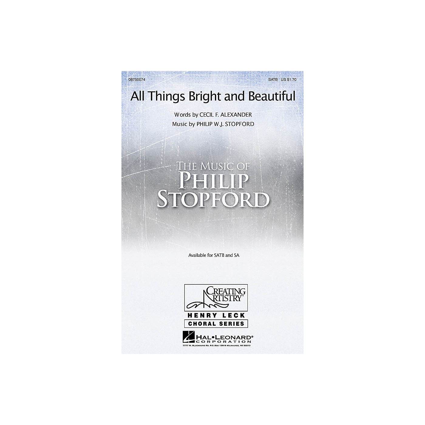 Hal Leonard All Things Bright and Beautiful SATB composed by Philip Stopford thumbnail