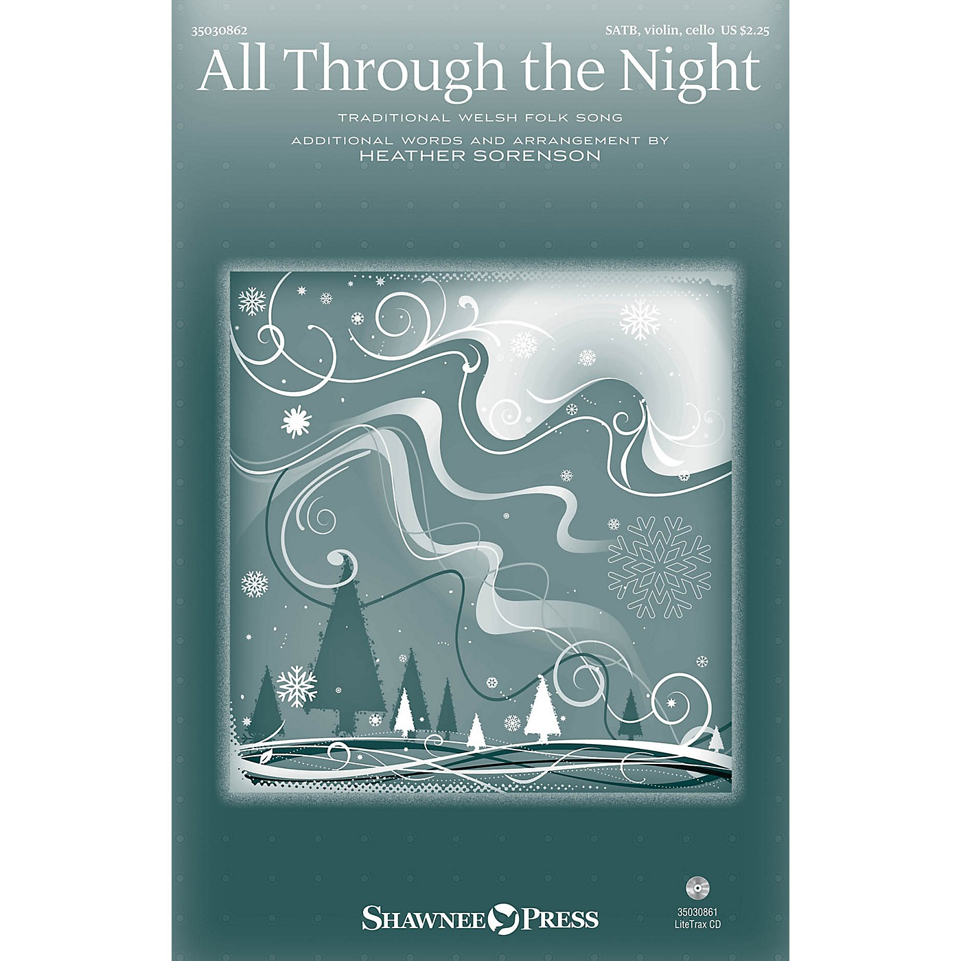 Shawnee Press All Through the Night SATB W/ VIOLIN AND CELLO arranged by Heather Sorenson thumbnail