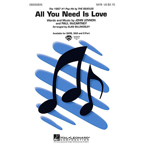Hal Leonard All You Need Is Love 2-Part by The Beatles Arranged by Alan Billingsley thumbnail