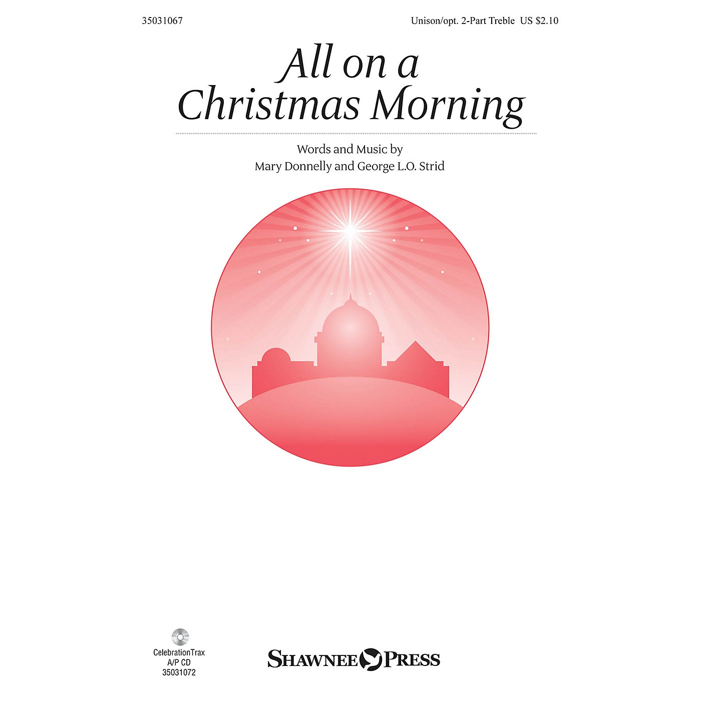 Shawnee Press All on a Christmas Morning Unison/2-Part Treble composed by Mary Donnelly thumbnail