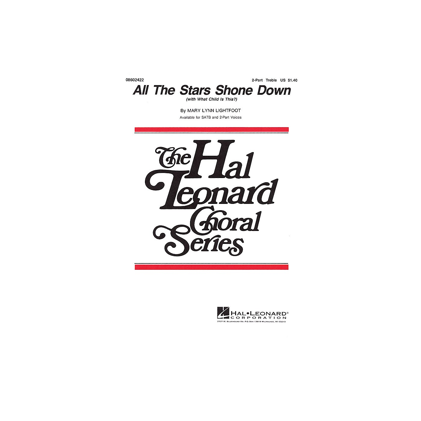 Hal Leonard All the Stars Shone Down (with What Child Is This?) 2-Part composed by Mary Lynn Lightfoot thumbnail