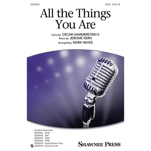 Shawnee Press All the Things You Are Studiotrax CD Arranged by Mark Hayes thumbnail