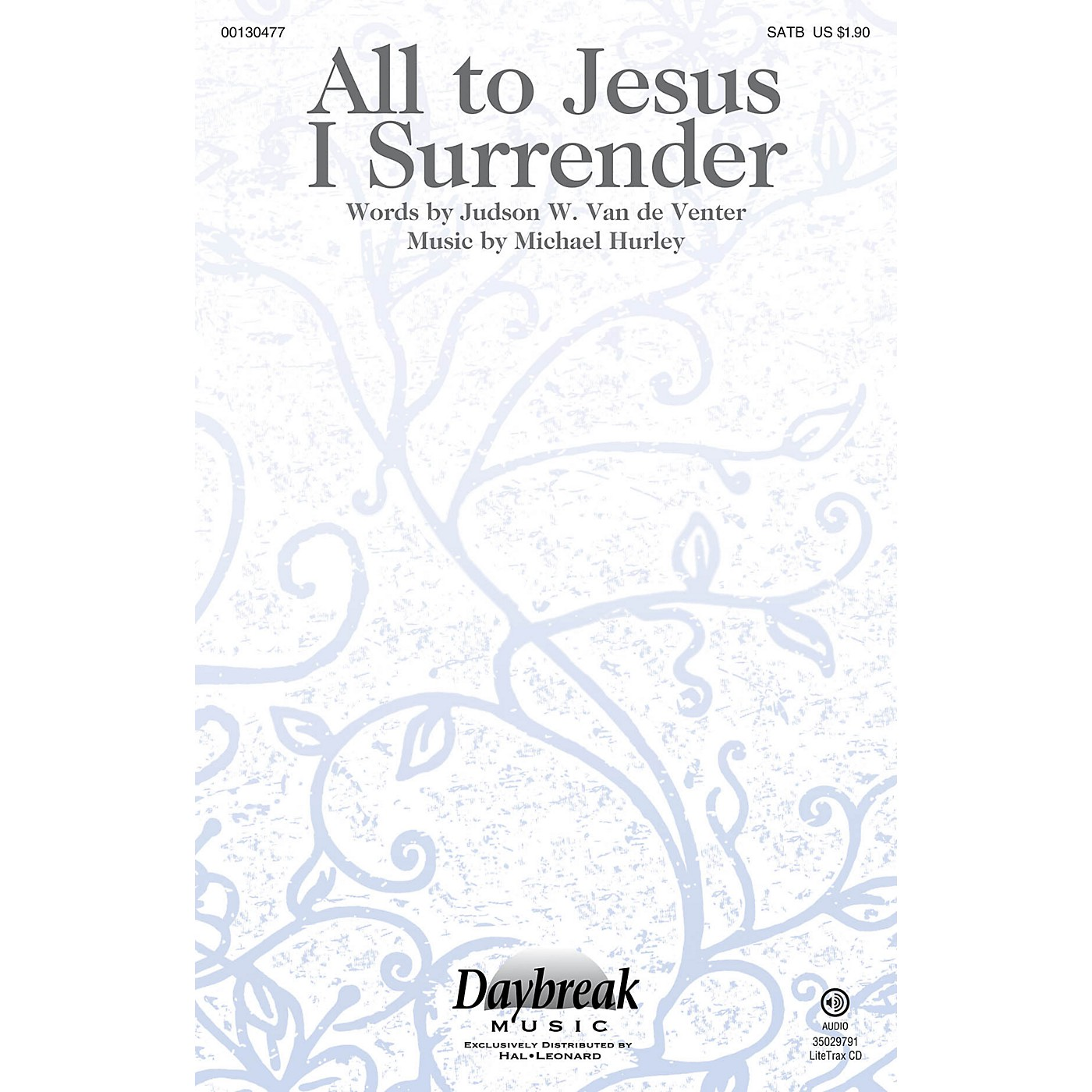 Daybreak Music All to Jesus I Surrender SATB composed by Michael Hurley thumbnail