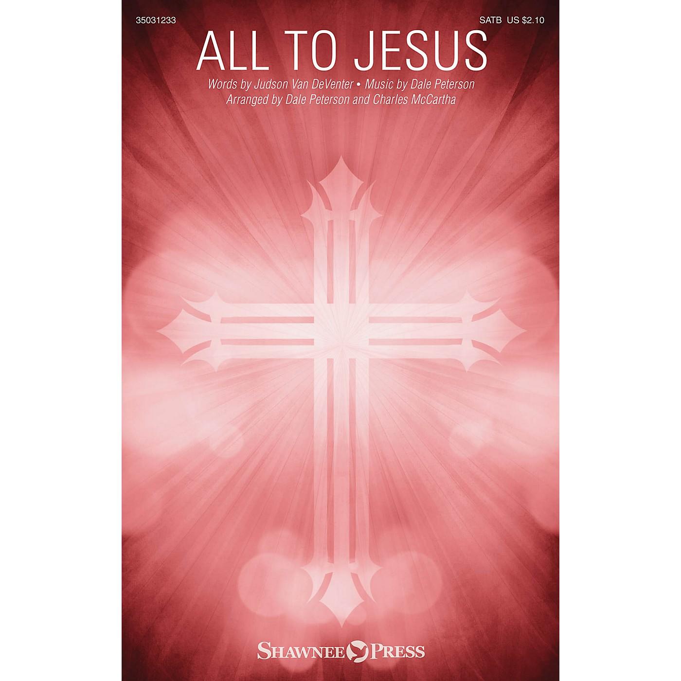 Shawnee Press All to Jesus SATB arranged by Charles McCartha thumbnail