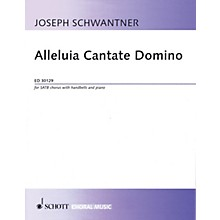 Schott Alleluia Cantate Domino (SATB Chorus with Handbells and Piano) SATB Composed by Joseph Schwantner