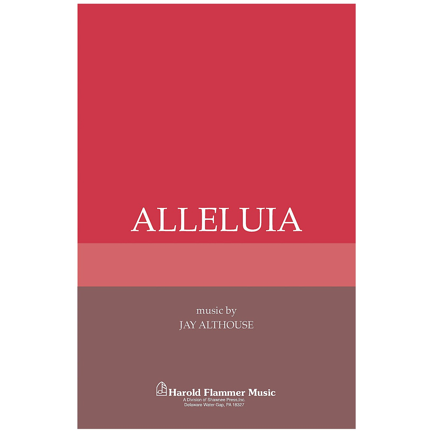 Shawnee Press Alleluia SATB a cappella composed by Jay Althouse thumbnail