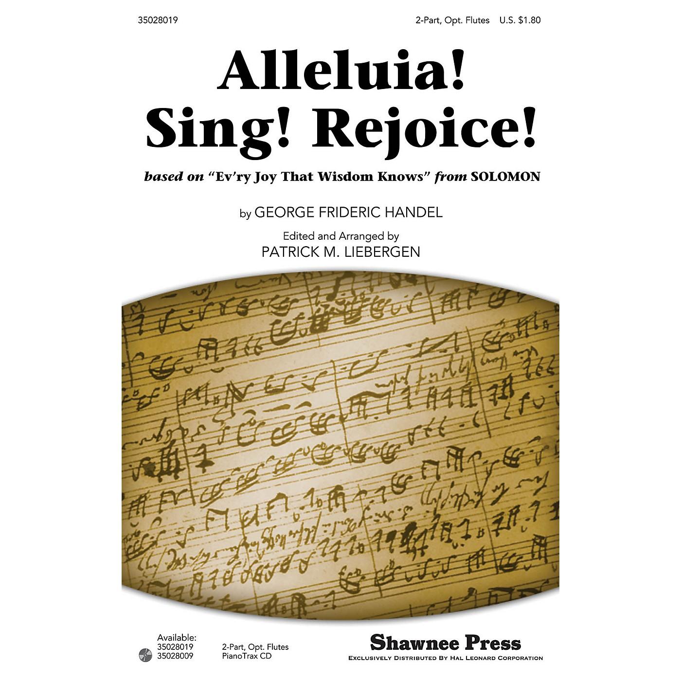 Shawnee Press Alleluia! Sing! Rejoice! 2PT, FLUTES I AND II arranged by Patrick M. Liebergen thumbnail