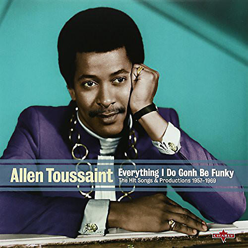 Alliance Allen Toussaint - Everything I Do Is Gonh Be Funky thumbnail
