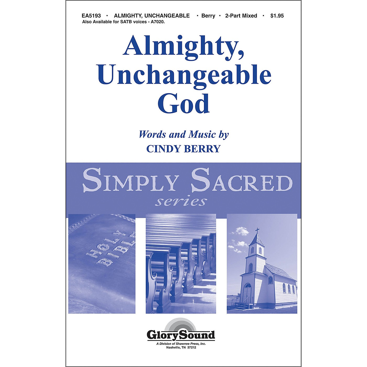 Hal Leonard Almighty Unchangeable God 2-Part Choral Mixed thumbnail