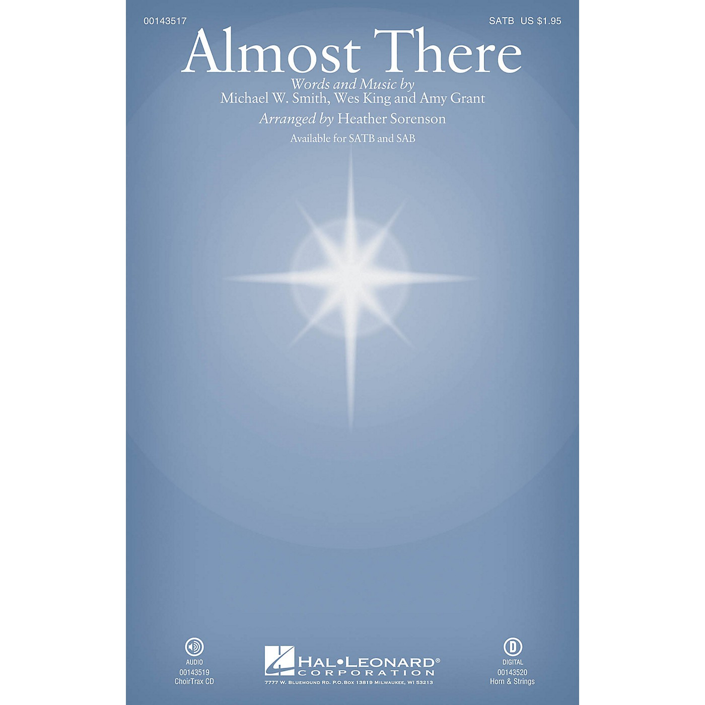 Hal Leonard Almost There SAB by Michael W. Smith Arranged by Heather Sorenson thumbnail