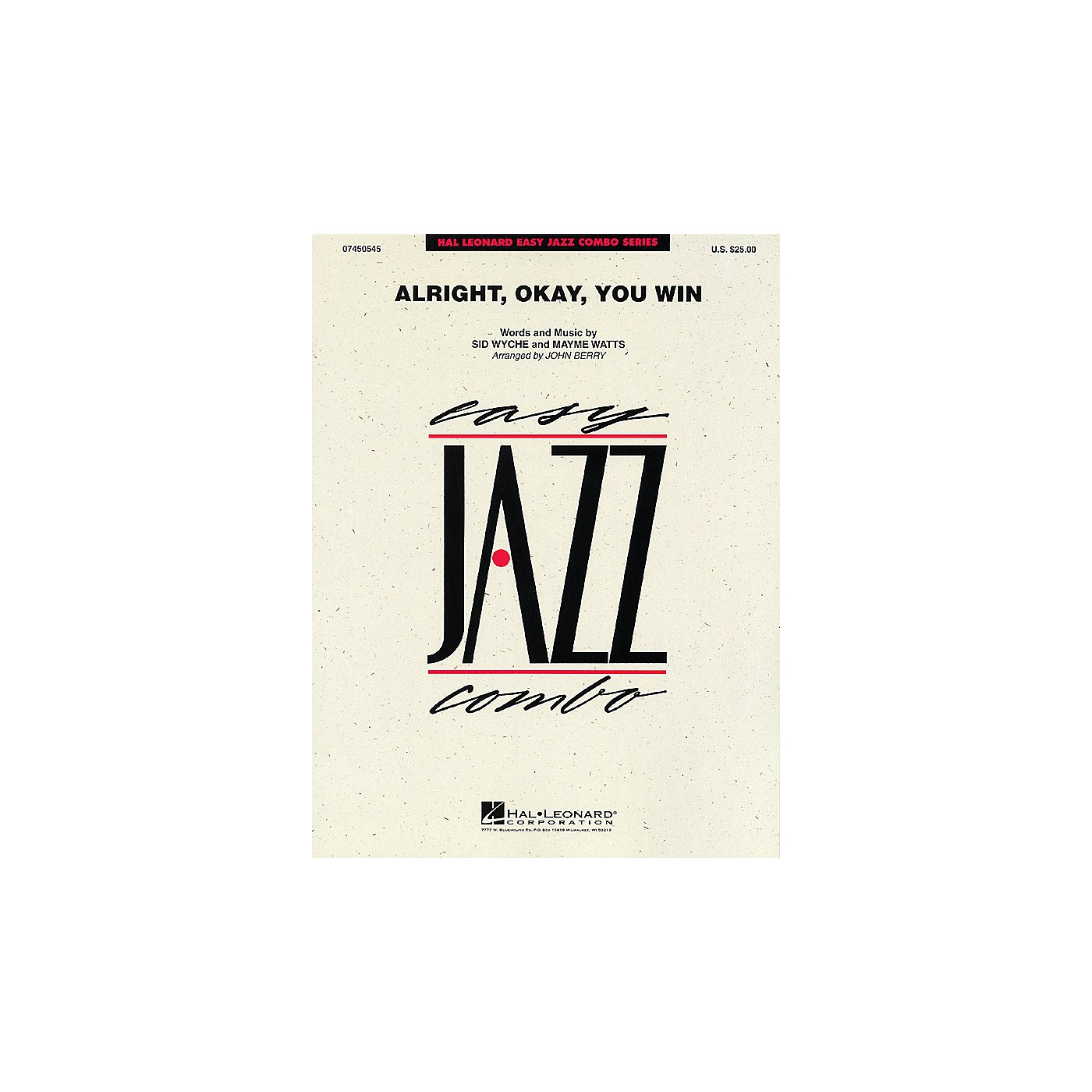Hal Leonard Alright, Okay, You Win Jazz Band Level 2 Arranged by John Berry thumbnail