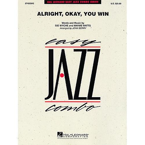 Hal Leonard Alright, Okay, You Win Jazz Band Level 2 Arranged by John Berry thumbnail