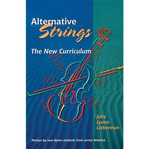 Amadeus Press Alternative Strings (The New Curriculum) Amadeus Series Softcover with CD by Julie Lyonn Lieberman thumbnail