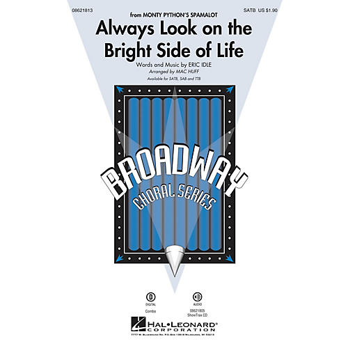 Hal Leonard Always Look on the Bright Side of Life (from Spamalot) SATB arranged by Mac Huff thumbnail