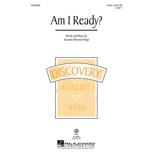 Hal Leonard Am I Ready? (Discovery Level 1) 2-Part composed by Suzanne Sherman Propp thumbnail