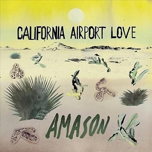 Alliance Amason - California Airport Love thumbnail