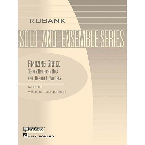 Rubank Publications Amazing Grace (Flute Solo/Duet with Piano - Grade 1) Rubank Solo/Ensemble Sheet Series thumbnail