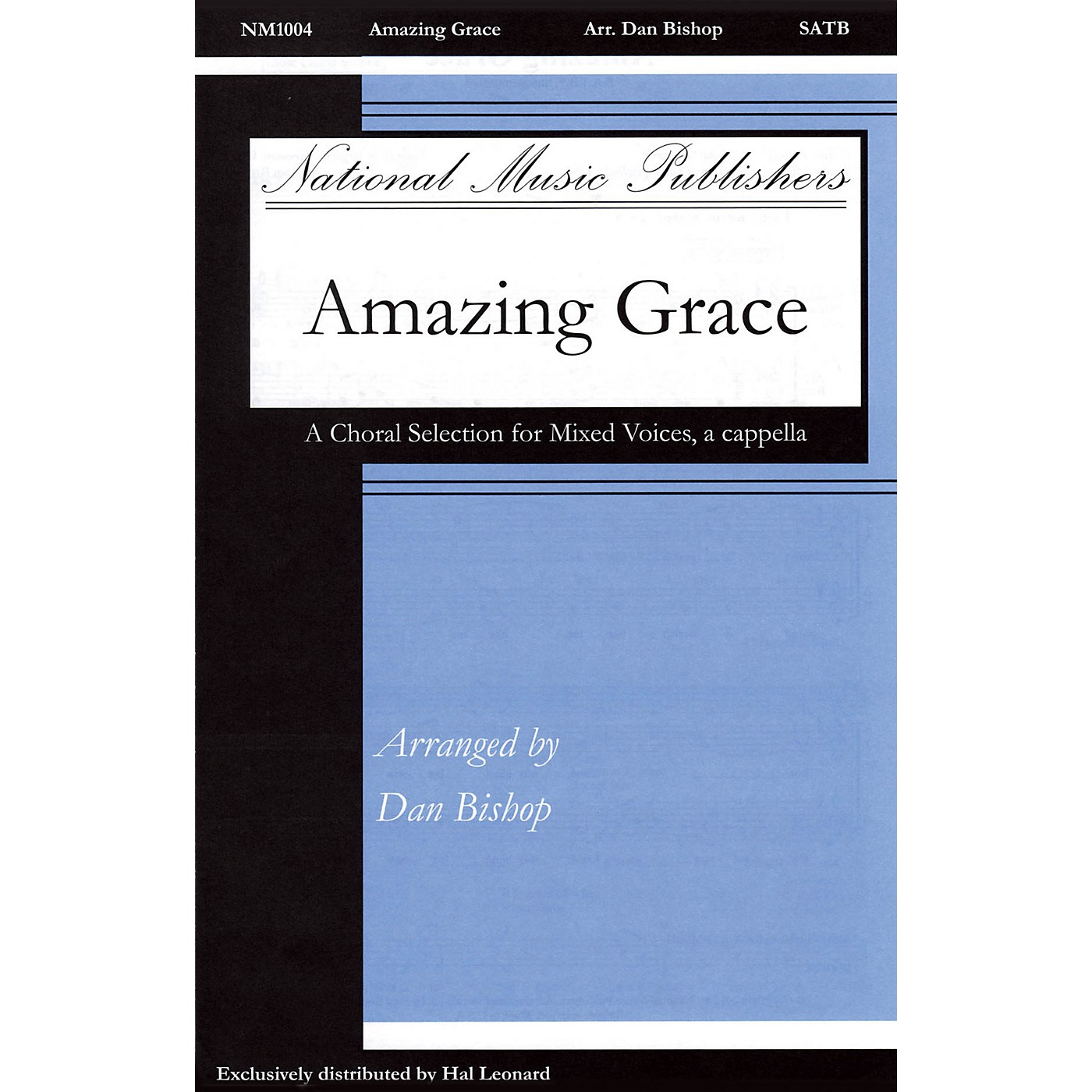 National Music Publishers Amazing Grace SATB a cappella arranged by Dan Bishop thumbnail
