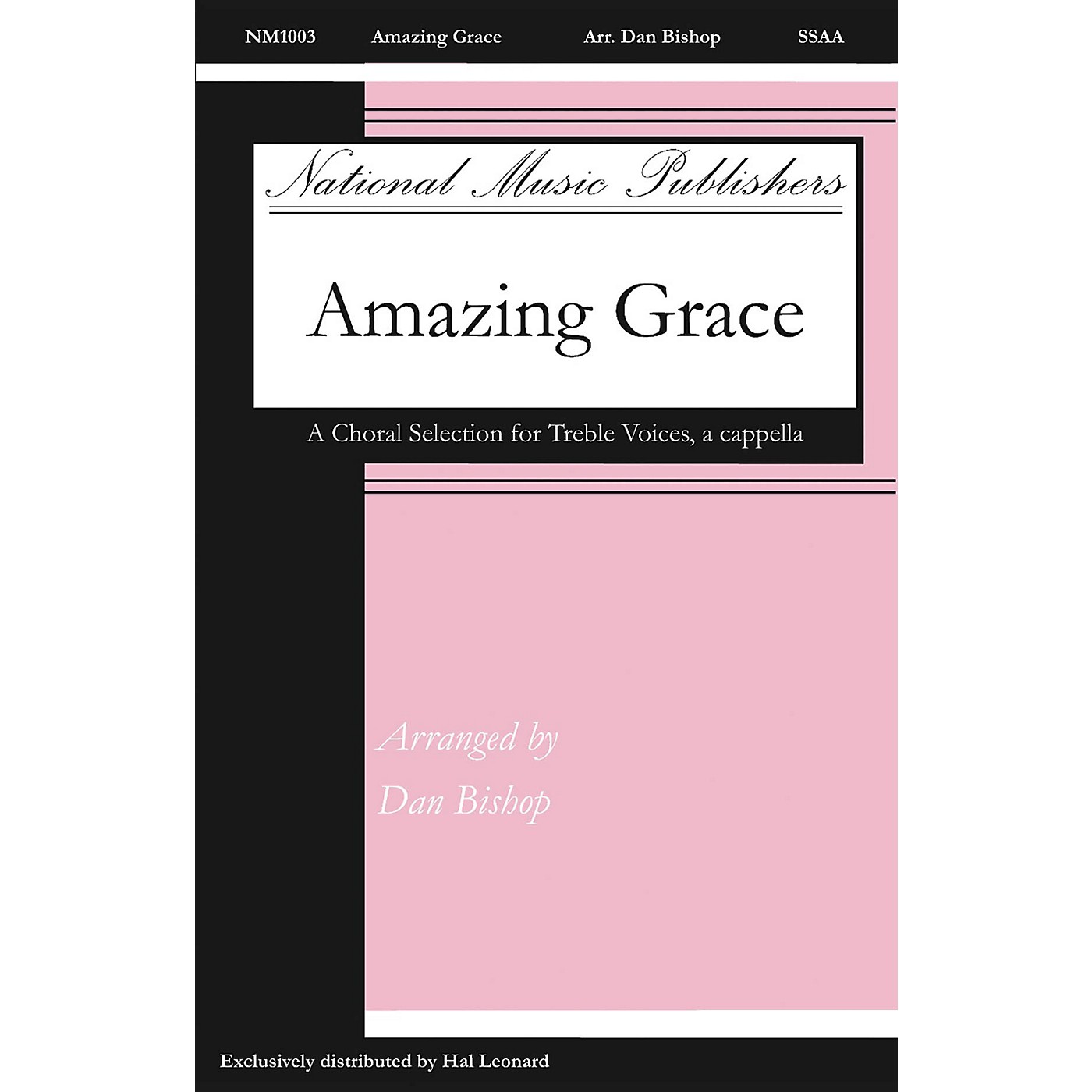 National Music Publishers Amazing Grace SSAA A Cappella arranged by Dan Bishop thumbnail