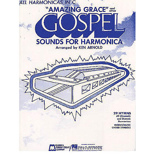 Edward B. Marks Music Company Amazing Grace and Other Gospel Sounds for Harmonica Instrumental Series Composed by Various thumbnail