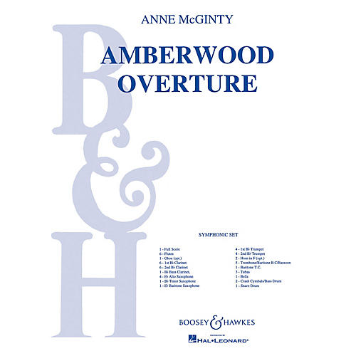 Boosey and Hawkes Amberwood Overture (Full Score) Concert Band Composed by Anne McGinty thumbnail