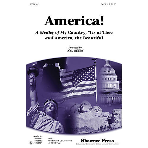 Shawnee Press America! (A Medley of My Country, 'Tis of Thee and America, the Beautiful) SATB arranged by Lon Beery thumbnail