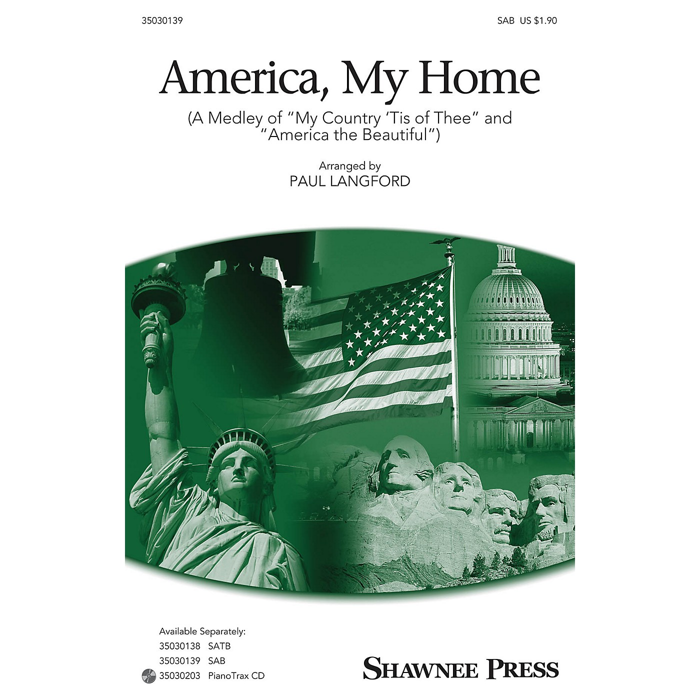 Shawnee Press America, My Home (Medley of My Country 'Tis of Thee and America, the Beautiful) SAB by Paul Langford thumbnail