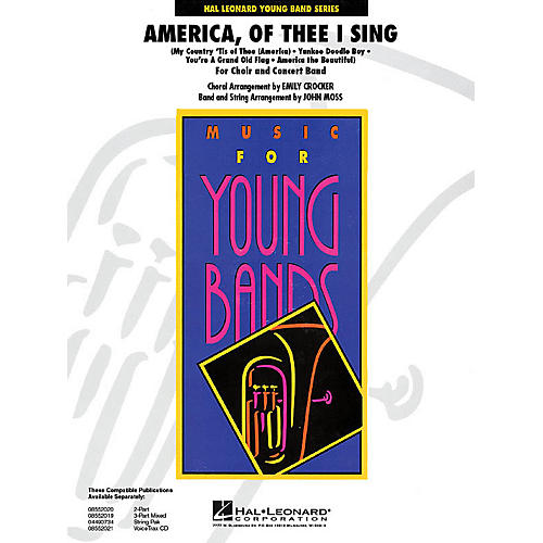 Hal Leonard America, of Thee I Sing - Young Concert Band Level 3 by John Moss thumbnail