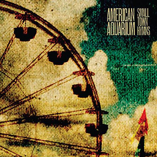 Alliance American Aquarium - Small Town Hymns thumbnail
