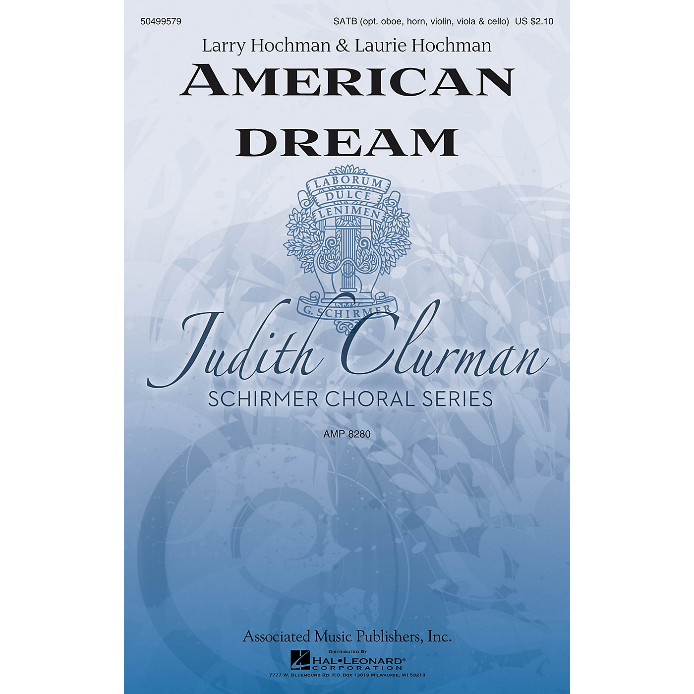 G. Schirmer American Dream (Judith Clurman Choral Series) SATB composed by Larry Hochman thumbnail