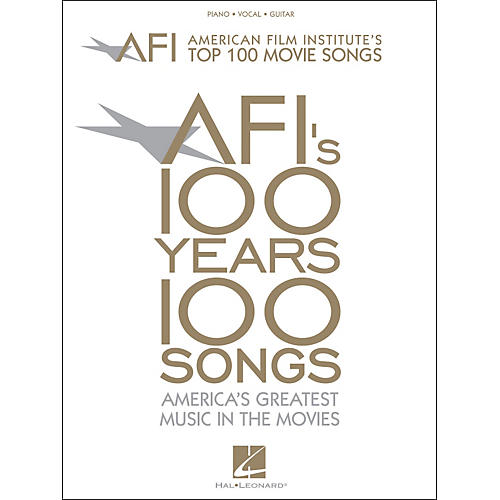 Hal Leonard American Film Institute's Top 100 Movie Songs arranged for piano, vocal, and guitar (P/V/G) thumbnail