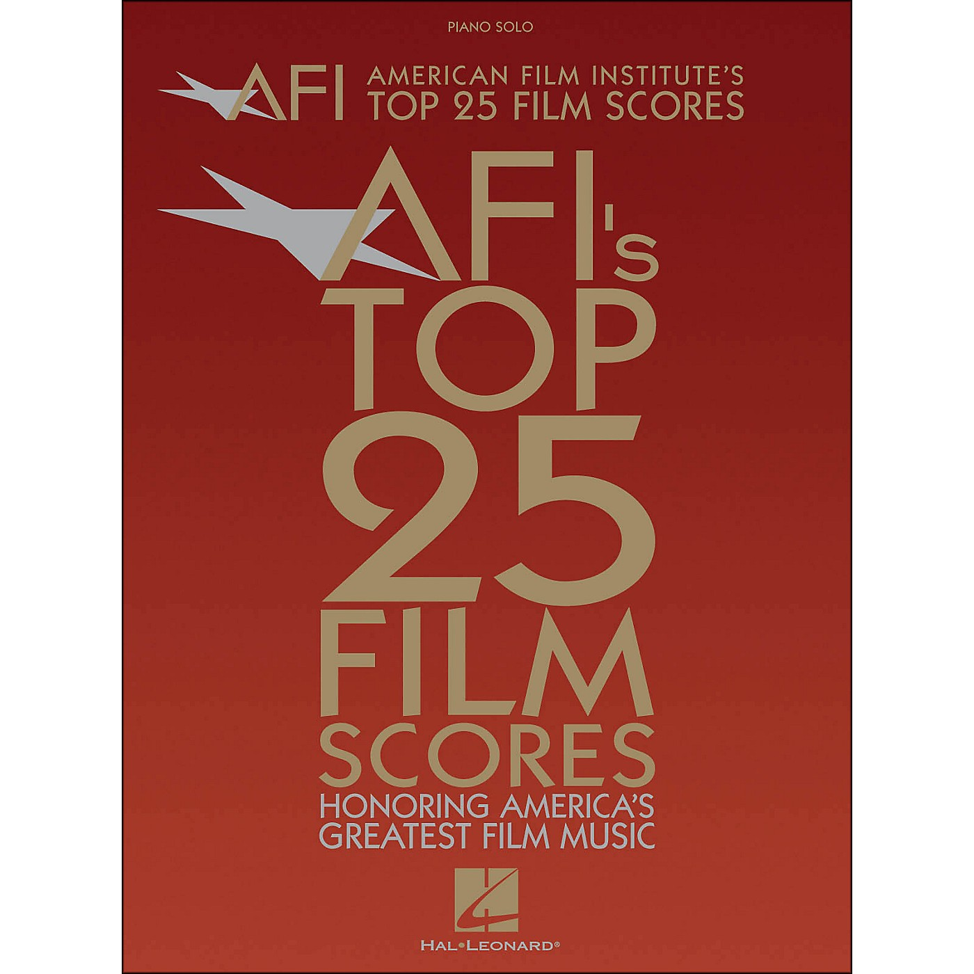 Hal Leonard American Film Institute's Top 25 Film Scores arranged for piano, vocal, and guitar (P/V/G) thumbnail