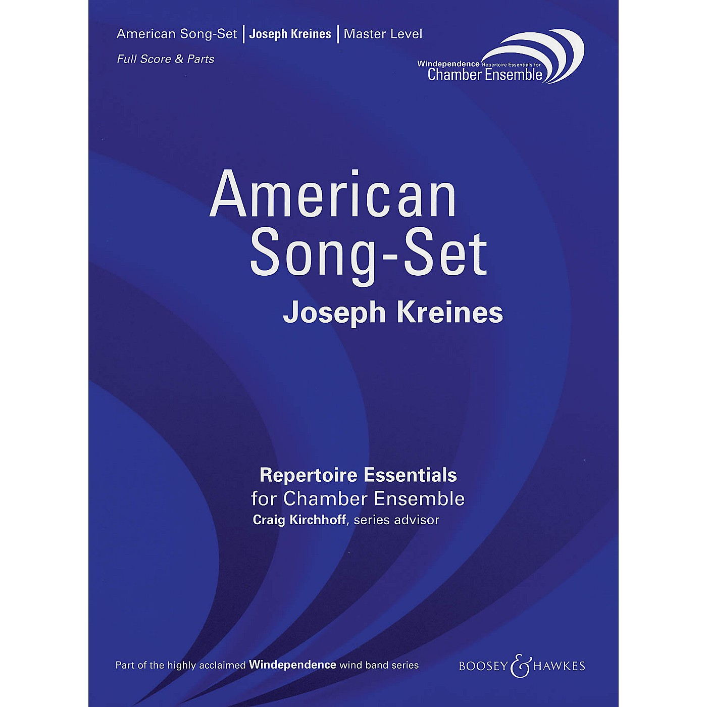 Boosey and Hawkes American Song-Set (for Chamber Ensemble) Windependence Chamber Ensemble Series by Joseph Kreines thumbnail