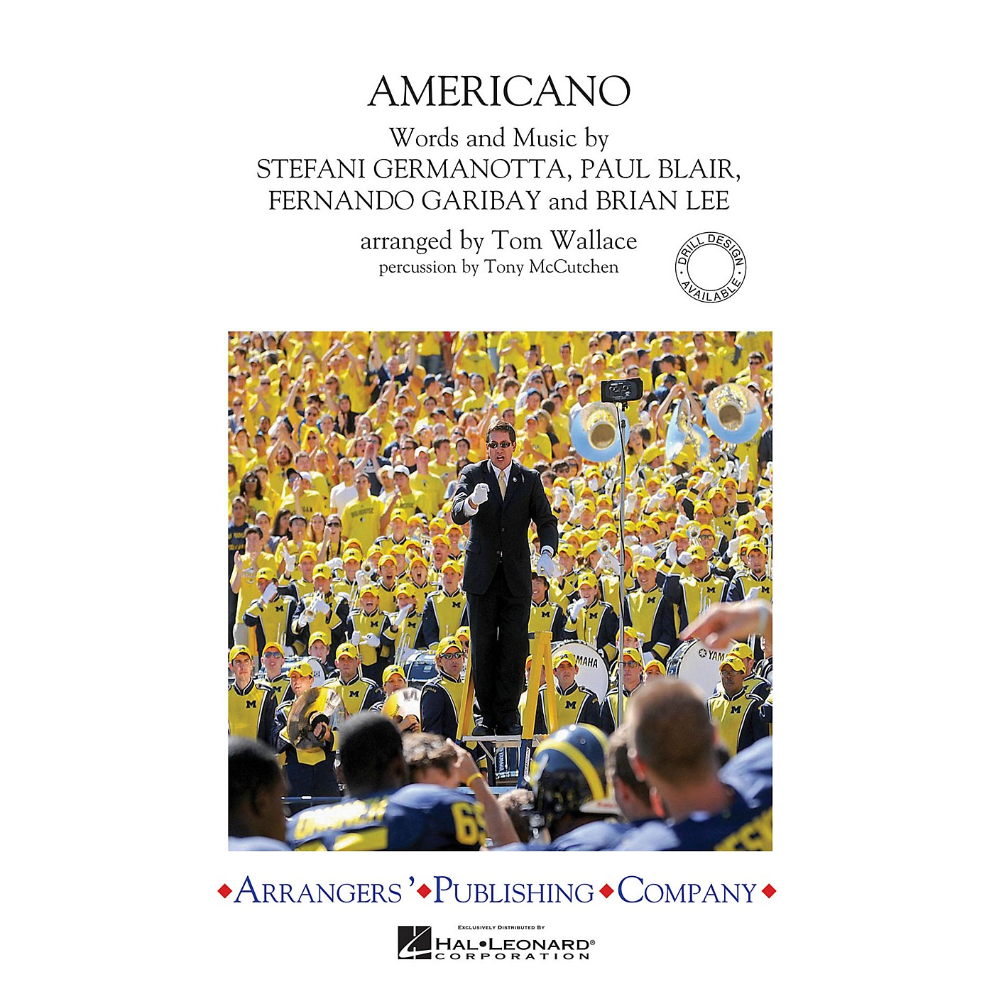 Arrangers Americano Marching Band Level 3 by Lady Gaga Arranged by Tom Wallace thumbnail