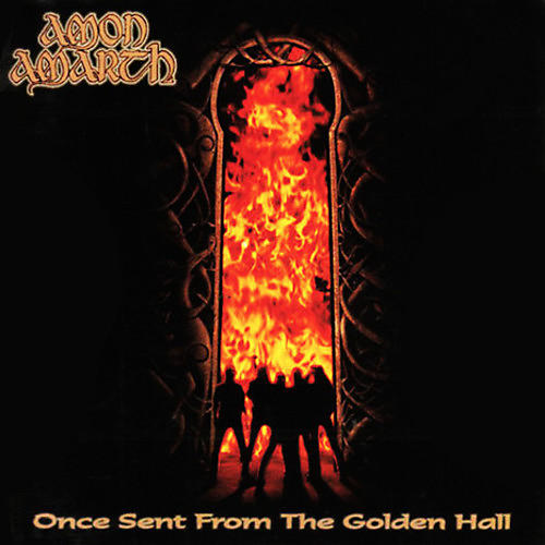 Alliance Amon Amarth - Once Sent From The Golden Hall thumbnail