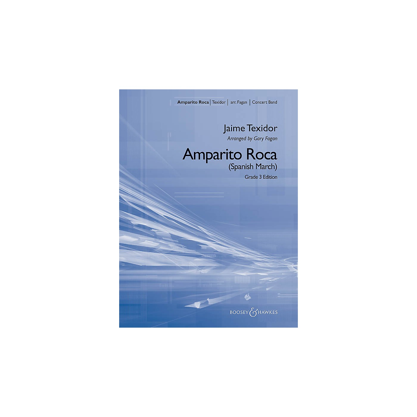 Boosey and Hawkes Amparito Roca Concert Band Level 3 Composed by Jaime Texidor Arranged by Gary Fagan thumbnail