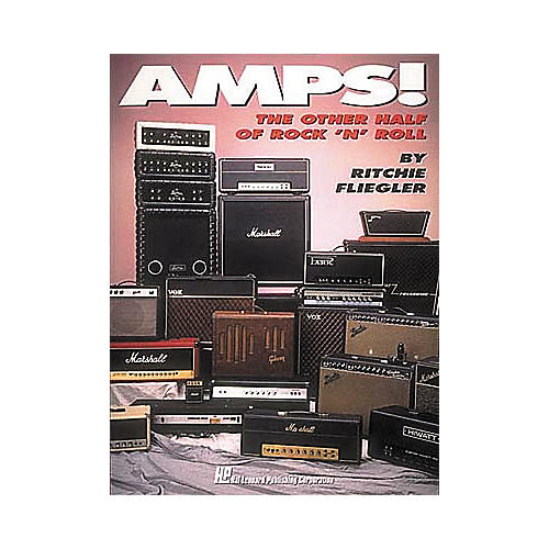 Hal Leonard Amps! The Other Half of Rock 'n' Roll Book thumbnail